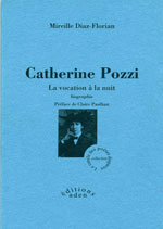 Catherine Pozzi. La vocation à la nuit.